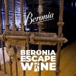 BERONIA ESCAPE WINE, LA AVENTURA DEL VINO